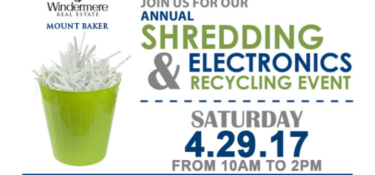 Save the Date: Windermere Mt. Baker's 6th Annual Free Recycling & Paper Shredding Event