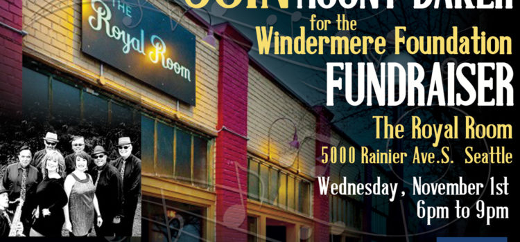 SAVE THE DATE: Windermere Foundation Fundraiser at The Royal Room